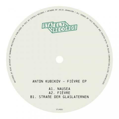 """( STLR 001 ) ANTON KUBIKOV - Fièvre EP ( 12"""" vinyl ) Stately Records"""