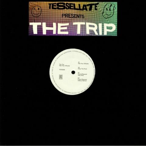 "( TESS 008 ) The TRIP - Wet Your Whistle (12"") Tessellate"
