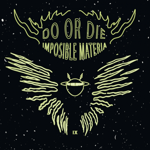 "( MOJ 09 ) DO OR DIE - Imposible Materia (12"" RP) My Own Jupiter"