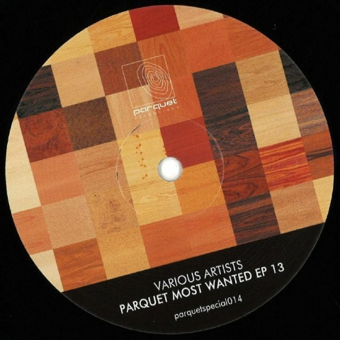 "( PARQUETSPECIAL 014 ) SOLEE / MARC DEPULSE / LUNAR PLANE / ALYNE - Parquet Most Wanted EP 13 (12"") Parquet Germany"