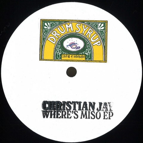 ( MMMM 01 ) Christian Jay - :Where's Miso EP - Drum Syrup