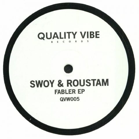 """( QVW 005 ) SWOY / ROUSTAM - Fabler EP (limited hand-numbered 12"""") Quality Vibe Italy"""