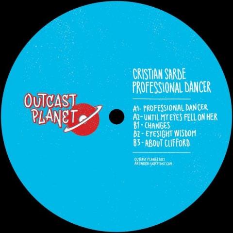 "( OTP 02 ) CRISTIAN SARDE - Professional Dancer (vinyl only 12"") Outcast Planet"