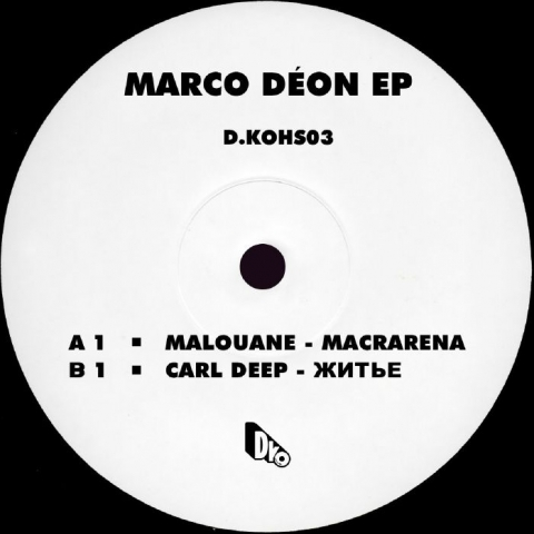 "( DKOHS 03 ) MALOUANE / CARL DEEP - Marco Deon (limited 10"") D.KO France"