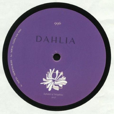 """( DAHLIA 996 ) NOPAX - DAHLIA 996 (12"""") Dahlia Barcelona"""