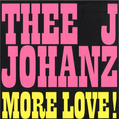 """( RB 090 ) THEE J JOHANZ - More Love! (12"""") Running Back Germany"""