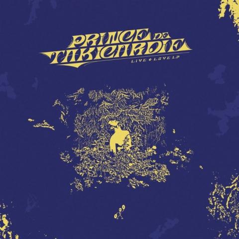 ( LMBG 010 ) PRINCE DE TAKICARDIE - Live 4 Love (2xLP) Lumbago France