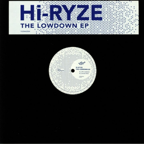 "( YOZMAZ 004 ) HI RYZE - The Lowdown EP (12"") Yozmaz"