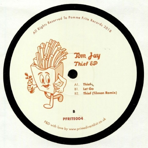 """(  PFRITE 004 ) Tom JAY - Thief (12"""") Pomme Frite"""
