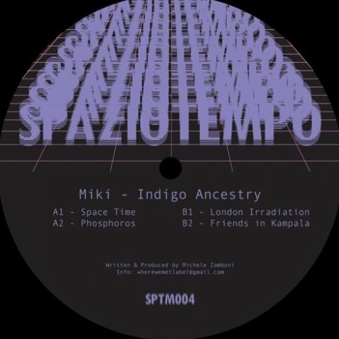 "( SPTM 004 ) MIKI - Indigo Ancestry (12"") Spaziotempo"
