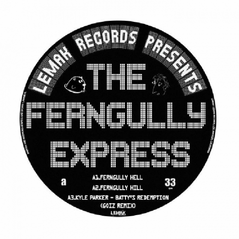 "( LMK 001 ) The FERNGULLY EXPRESS / GOIZ / KYLE PARKER - The Ferngully Express EP (12"") - LEMAK US"