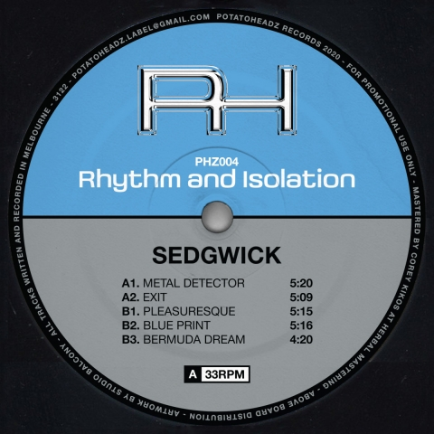 "( PHZ 004 ) SEDGWICK - Rhythm And Isolation (12"") Potatoheadz"