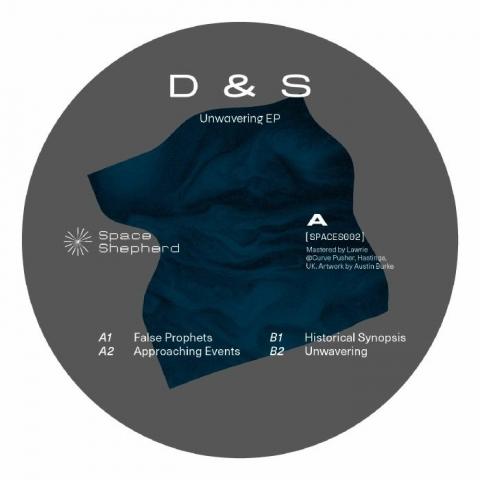 """( SPACES 002 ) D&S - Unwavering EP (12"""")  Space Shepherd"""