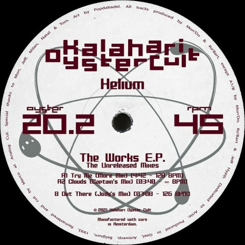 "( OYSTER 202 ) HELIUM - The Work EP: The Unreleased Mixes (remastered) (12"") Kalahari Oyster Cult"