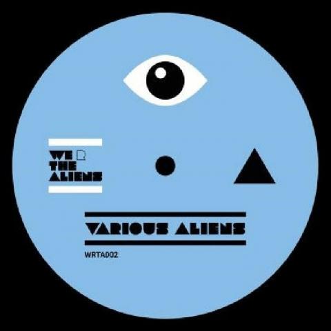 "( WRTA 002 ) BORONAS / SNAD/CHKLTE / MELINA / JAKOB SEIDENSTICKER / MARKUS SOMMER - WRTA 002 (12"") We R The Aliens"