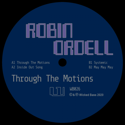 "( WB 026 ) ROBIN ORDELL - Through The Motions (12"") Wicked Bass"