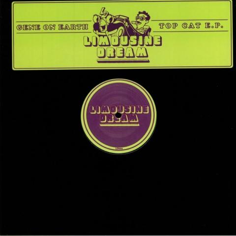 "( LD 002 ) GENE ON EARTH - Top Cat EP (12"") Limousine Dream US"