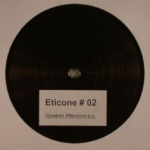 "( ETCN 002 )  ETICONE - Random Afternoon EP  -(12"") - Eticone"