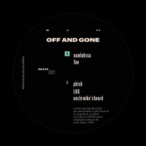 "( ISLA 25 ) OFF & GONE - Off & Gone (12"") Isla Canada"