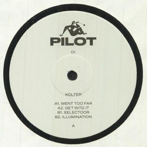 "( PILOT 01 ) KOLTER - Went Too Far (140 gram vinyl 12"") Pilot UK"