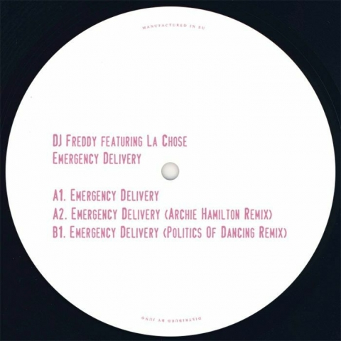 "( POD 020 ) DJ FREDDY feat LA CHOSE - Emergency Delivery (Archie Hamilton/Politics Of Dancing mix) (140 gram vinyl 12"") Politics Of Dancing France"