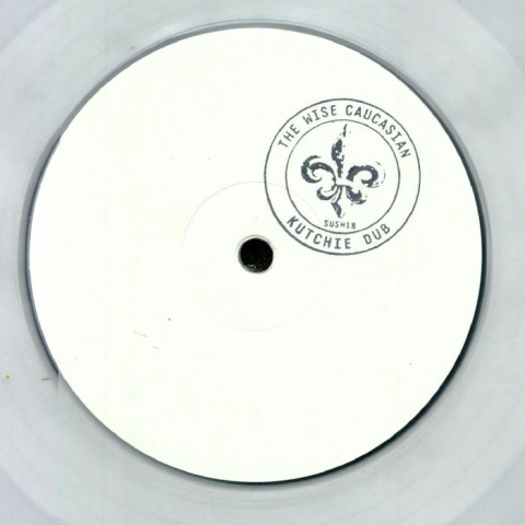 "( SUSH 18C ) The WISE CAUCASIAN aka STEVE O'SULLIVAN - Kutchie Dub (reissue) (limited hand-stamped 1-sided clear vinyl 12"")  Sushitech"