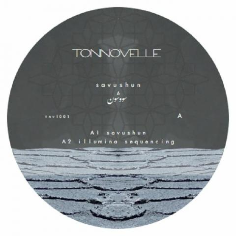 """( TNVL 001 ) TONNOVELLE - Savushun EP (12"""") Tonnovelle Germany"""