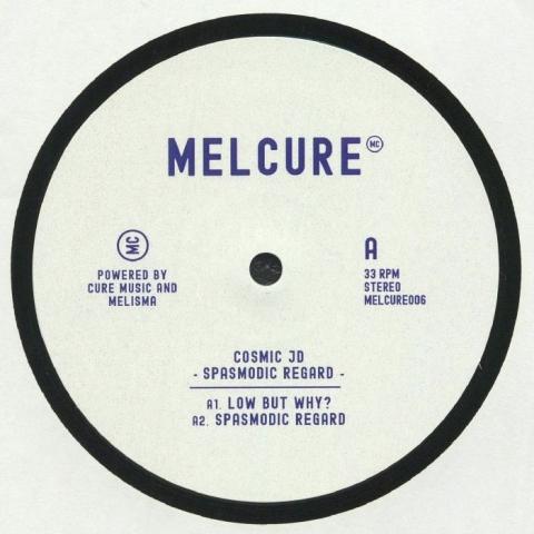 ( MELCURE 006 ) COSMIC JD - Spasmodic Regard EP