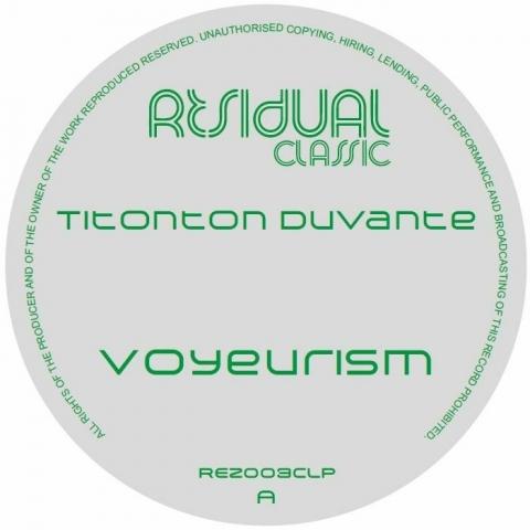 ( REZ 003CLP ) Titonton DUVANTE - Voyeurism (remastered) (2xLP) Residual US