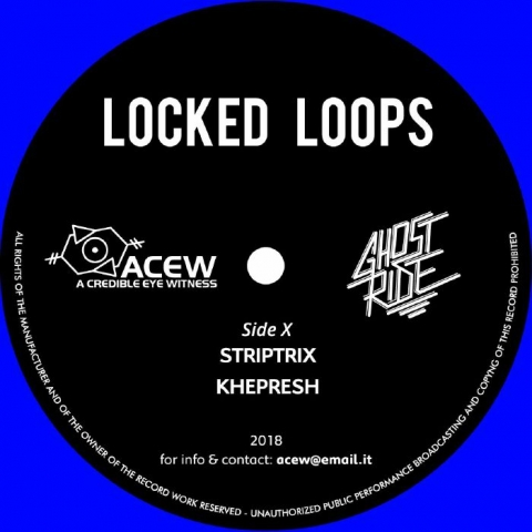"( ACEW 009 ) A CREDIBLE EYE WITNESS & GHOST RIDE - Locked Loops (blue vinyl 12"") ACEW Studios"