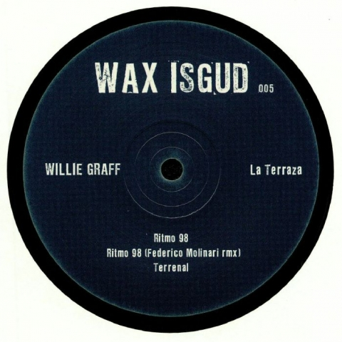 "( WISGUD 005 ) Willie GRAFF - La Terraza (limited 12"") WAX ISGUD"