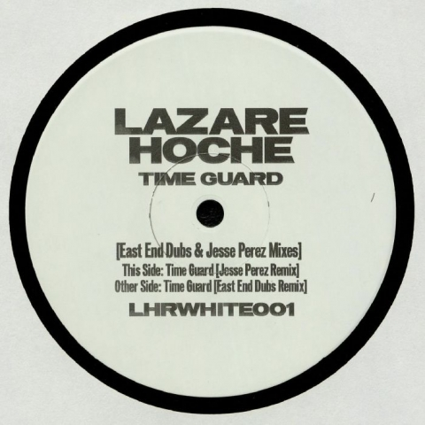 "( LHRWHITE 01 ) LAZARE HOCHE - Time Guard (East End Dubs/Jesse Perez Mix) (180 gram vinyl 12"" limited to 300 copies) Lazare Hoche France"