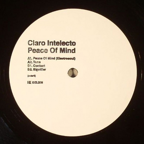 "( DSR/X 05 ) CLARO INTELECTO - Peace Of Mind EP (hand-stamped 12"" repress) Delsin"