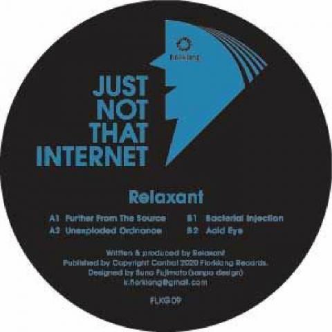 "( FLKG 09 ) RELAXANT - Just Not That Internet (12"") Florklang"