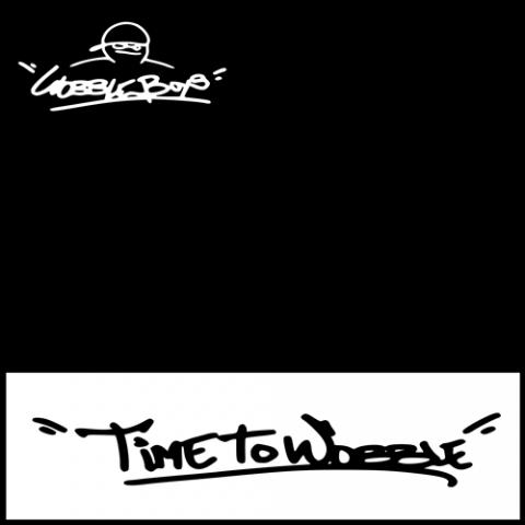 "( WB 001 ) WOBBLE BOYS - Time To Wobble (12"") Wobble Boys"