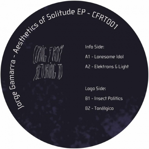 "( CFRT 001 ) Jorge GAMARRA - Aesthetics Of Solitude (12"" limited to 300 copies) Coming From Returning To Spain"