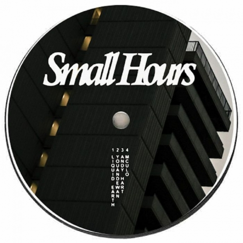 "( SMALLHOURS 004 ) LIQUID EARTH / YOUANDEWAN / ANDY HART / MCULO - SMALLHOURS 004 (12"") Small Hours"