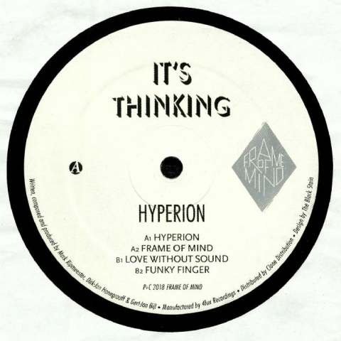 "( FOM 010 )  IT'S THINKING - Hyperion (12"") Frame Of Mind Holland"