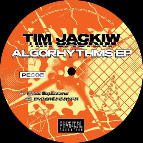 "( PE 005 ) Tim JACKIW - Algorhythms EP (12"") Physical Education"