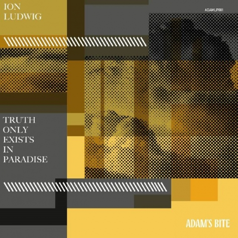 """( ADAMLP 001 ) Ion LUDWIG - Truth Only Exists In Paradise (gatefold triple 12"""") Adams Bite"""