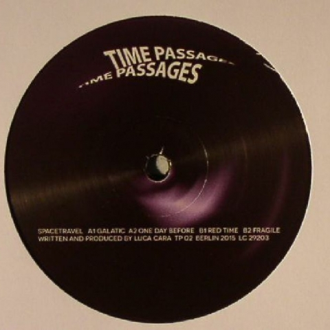 "(  TP 02 ) SPACETRAVEL - Time Passages 2 (12"") Time Passages Germany"
