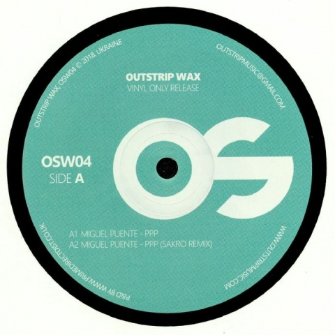 """( OSW 04 ) Miguel PUENTE -  PPP (12"""") Outstrip Wax"""