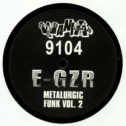 "( WANIA 9104 )  E GZR - Metalurgic Funk Vol 2 (12"") - Wania Norway"