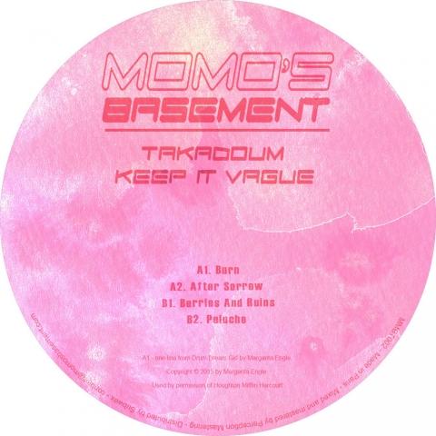 """( MMBT 002 ) TAKADOUM - Keep It Vague ( 12"""" vinyl ) Momo's Basement"""
