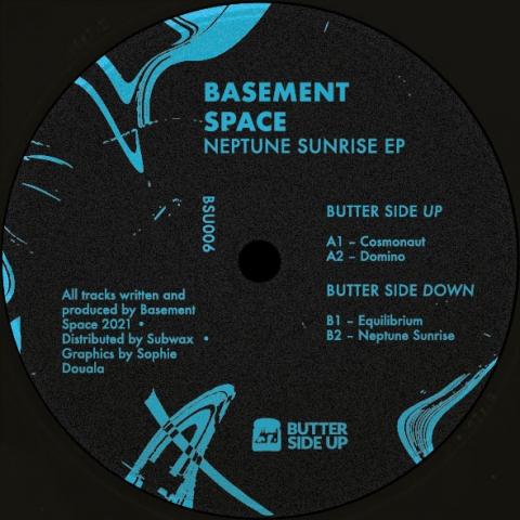 "( BSU 006 ) BASEMENT SPACE - Neptune Sunrise EP ( 12"" vinyl ) Butter Side Up"