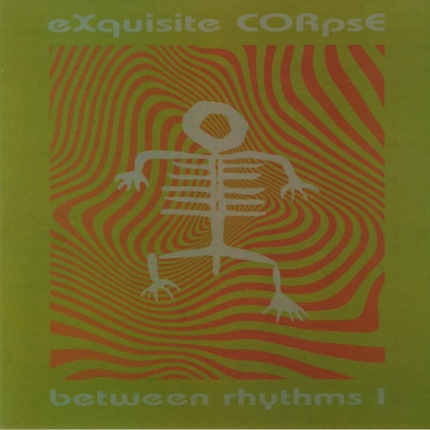 "(  PLA 025 ) EXQUISITE CORPSE - Between Rhythms I ( 140 gram vinyl 12"" ) Platform 23"