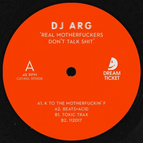 "( DT 006 ) DJ ARG - Real Motherfuckers Don't Talk Shit (12"") Dream Ticket Portugal"