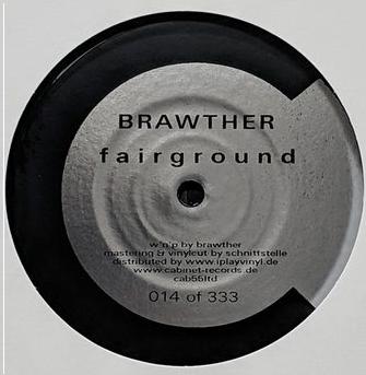 "( CAB 55ltd ) BRAWTHER - Fairground / Kitten (Ltd To 333 vinyl 12"") Cabinet records"