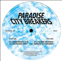 "( DISCARDED-104 ) PARADISE CITY BREAKERS - Paradise City Breakersr EP (12"") Discarded Gems"