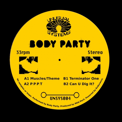 "( UNSYS 004 ) BODY PARTY - Body Party (12"") Unusual Systems"